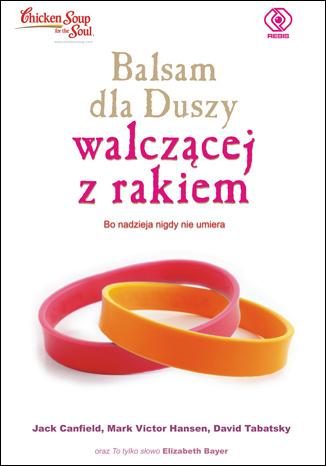 Okładka książki/ebooka Balsam dla duszy walczącej z rakiem