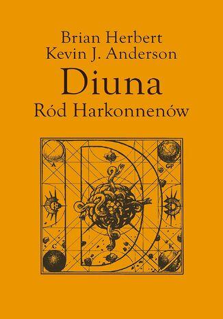 Okładka książki Preludium do Diuny (#2). Diuna. Ród Harkonnenów
