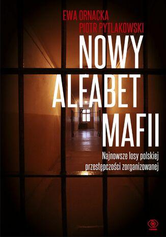 Okładka książki/ebooka Nowy alfabet mafii