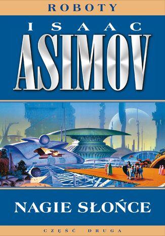 Okładka książki/ebooka Roboty (#3). Nagie słońce