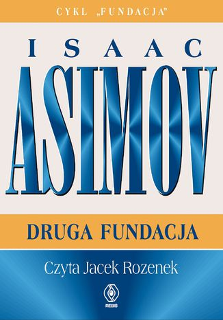 Okładka książki Fundacja. Druga Fundacja