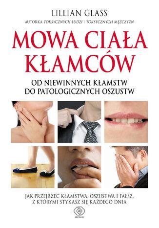 Okładka książki/ebooka Mowa ciała kłamców