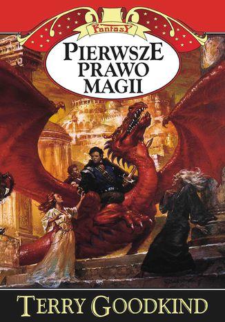 Okładka książki Miecz Prawdy (#1). Pierwsze prawo magii