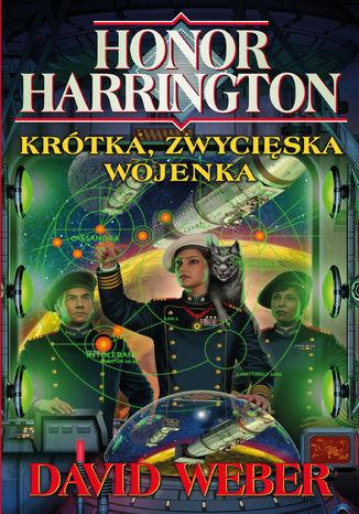 Okładka książki/ebooka Honor Harrington (#3). Krótka, zwycięska wojenka