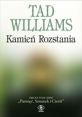 Okładka książki Pamięć, Smutek i Cierń (#2). Kamień Rozstania