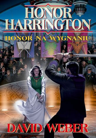 Okładka książki/ebooka Honor Harrington (#5). Honor na wygnaniu