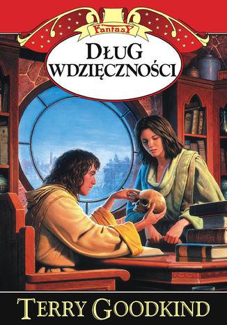 Okładka książki/ebooka Miecz Prawdy. Dług wdzięczności