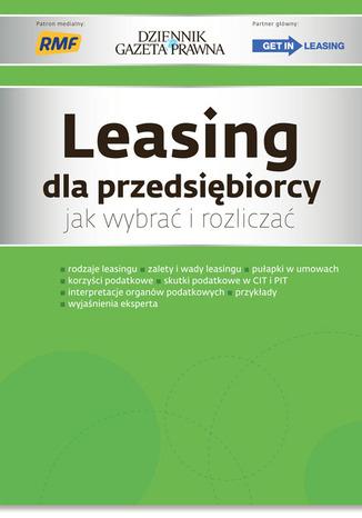 Okładka książki/ebooka Leasing dla przedsiębiorcy jak wybrać i rozliczać