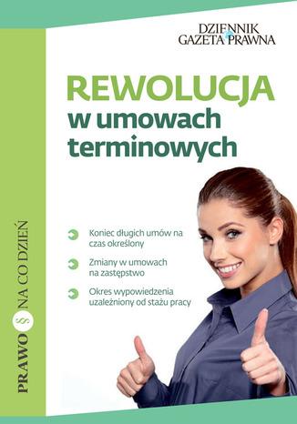 Okładka książki/ebooka Rewolucja w umowach terminowych