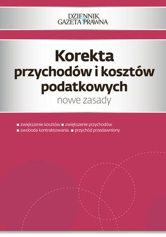 Okładka książki/ebooka Korekta przychodów i kosztów podatkowych