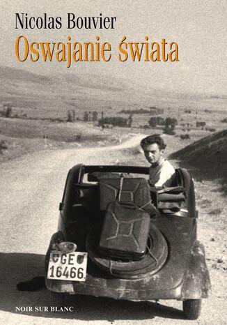 Okładka książki/ebooka Oswajanie świata