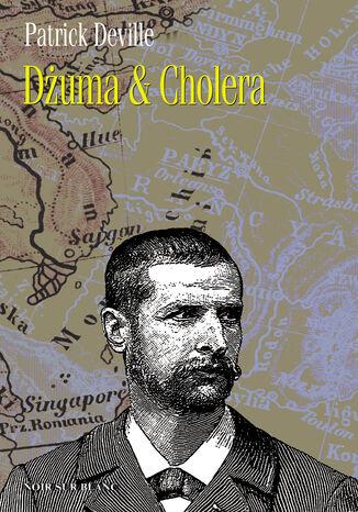 Okładka książki Dżuma & Cholera