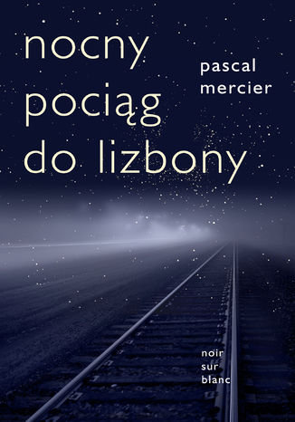 Okładka książki/ebooka Nocny pociąg do Lizbony