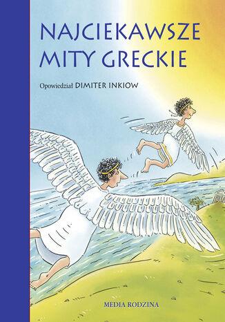 Okładka książki/ebooka Najciekawsze mity greckie