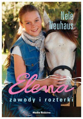 Okładka książki Elena. Zawody i rozterki
