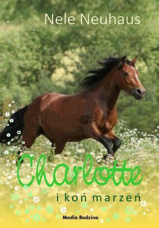 Okładka książki/ebooka Charlotte i koń marzeń
