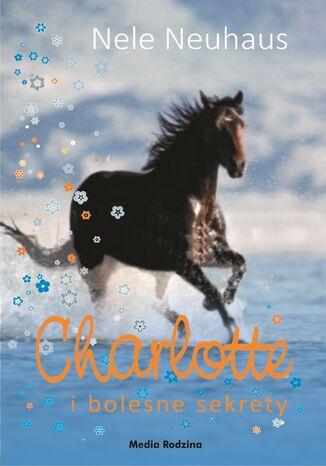 Okładka książki Charlotte i bolesne sekrety