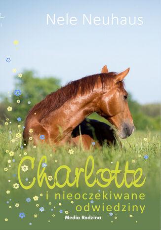 Okładka książki/ebooka Charlotte i nieoczekiwane odwiedziny