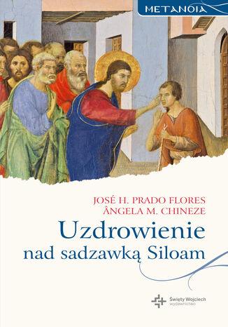 Okładka książki/ebooka Uzdrowienie nad sadzawką Siloam
