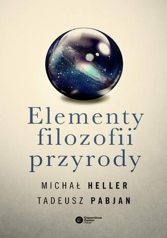Okładka książki/ebooka Elementy filozofii przyrody