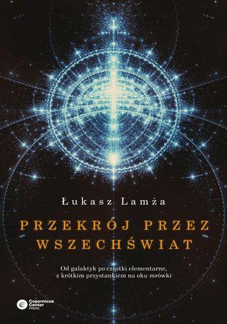 Okładka książki Przekrój przez wszechświat