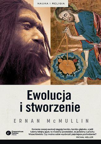 Okładka książki Ewolucja i stworzenie