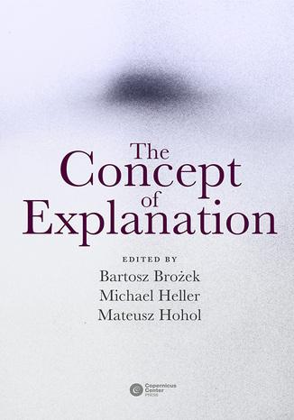 Okładka książki The Concept of Explanation