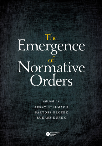 Okładka książki/ebooka The Emergence of Normative Orders