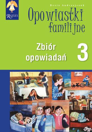 0powiastki familijne (3) - zbiór opowiadań