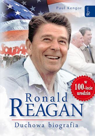Okładka książki Ronald Reagan. Duchowa biografia