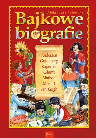 Okładka książki/ebooka Bajkowe biografie