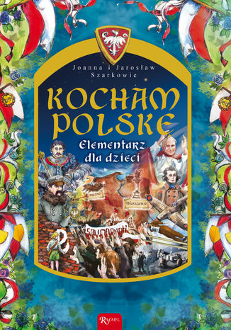 Okładka książki Kocham Polskę. Elementarz dla dzieci