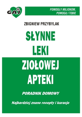 Okładka książki/ebooka Słynne leki ziołowej apteki