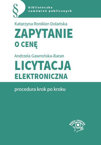 Okładka książki Zapytanie o cenę. Licytacja elektroniczna - procedura krok po kroku