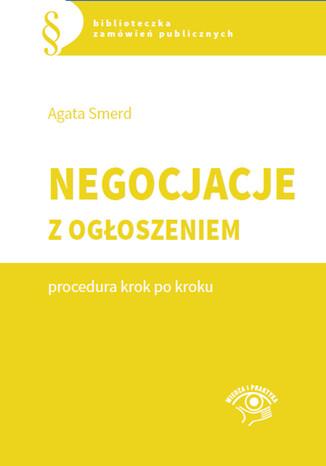 Okładka książki/ebooka Negocjacje z ogłoszeniem - procedura krok po kroku