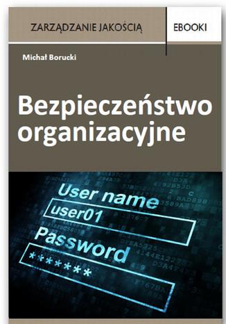 Bezpieczeństwo organizacyjne