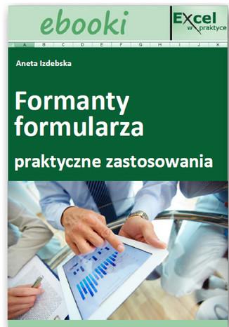 Okładka książki/ebooka Formanty formularza w praktycznych zastosowaniach