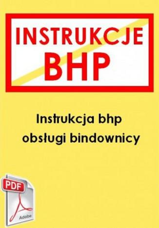 Instrukcja bhp obsługi bindownicy