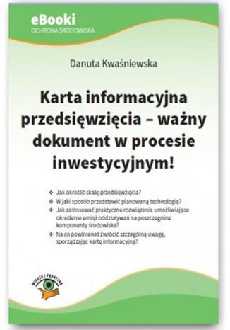 Karta informacyjna przedsięwzięcia - ważny dokument w procesie inwestycyjnym