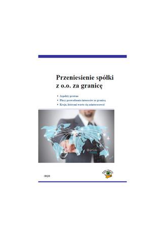 Okładka książki Przeniesienie spółki z o,o, za granicę