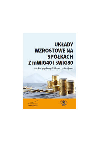 Okładka książki Układy wzrostowe na spółkach z mWIG40 i sWIG80