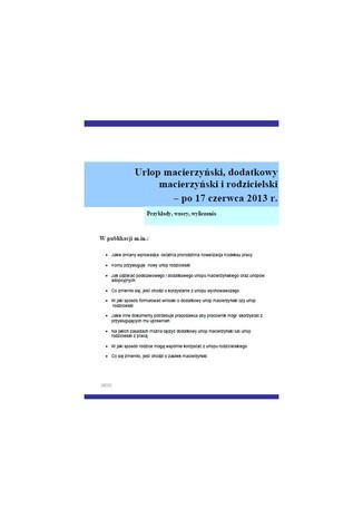 Urlop macierzyński, dodatkowy macierzyński i rodzicielski po 17 czerwca 2013 r,