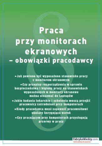 Okładka książki Praca przy monitorach ekranowych - obowiązki pracodawcy