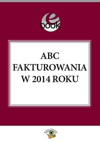 Okładka książki ABC fakturowania w 2014 roku
