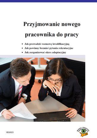 Okładka książki Przyjmowanie nowego pracownika do pracy