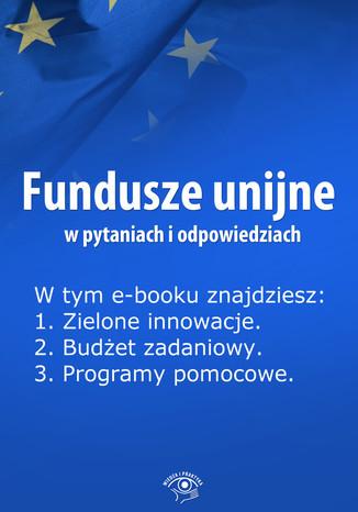 Fundusze unijne w pytaniach i odpowiedziach, wydanie maj 2014 r