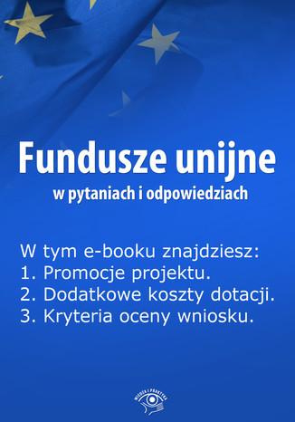 Okładka książki Fundusze unijne w pytaniach i odpowiedziach, wydanie czerwiec 2014 r