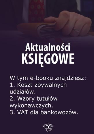 Aktualności księgowe, wydanie maj 2014 r
