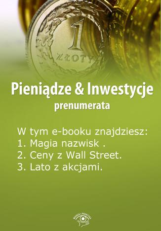 Pieniądze & Inwestycje , wydanie sierpień 2014 r