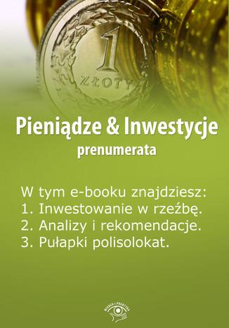 Pieniądze & Inwestycje, wydanie czerwiec 2014 r